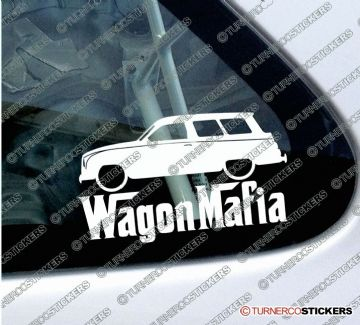 LOW Saab 95 classic station wagon ' WAGON MAFIA ' Lowered car sticker , Decal